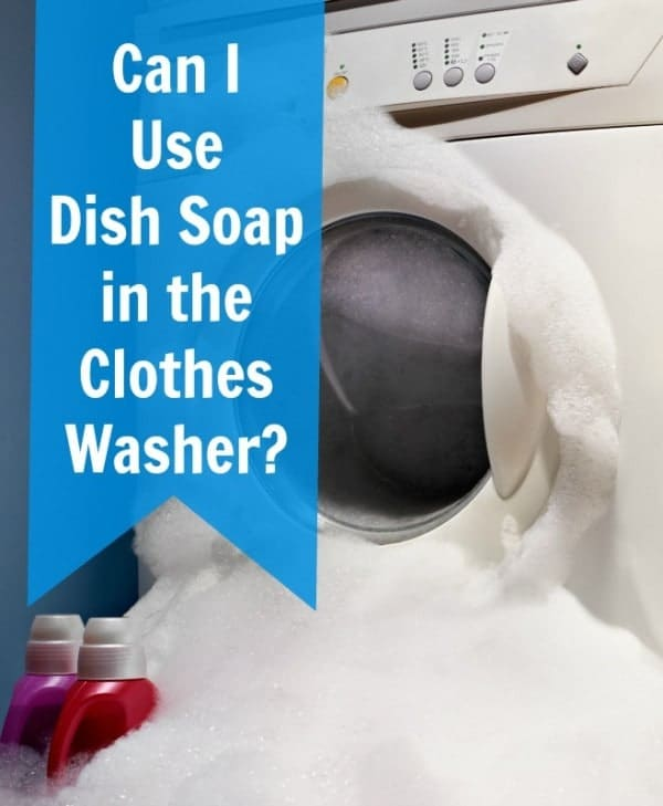 can I use dish soap in the clothes washer