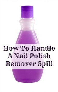 spilled nail polish remover