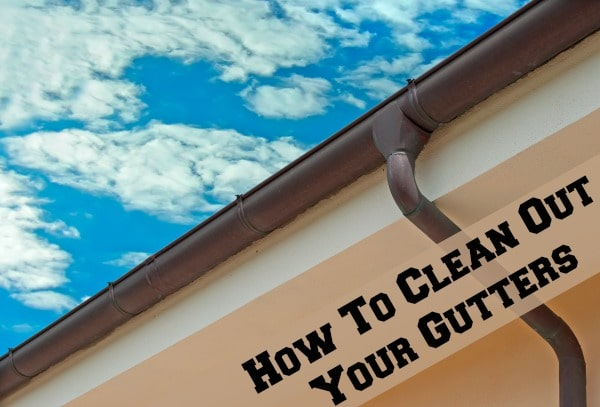 clean out your gutter