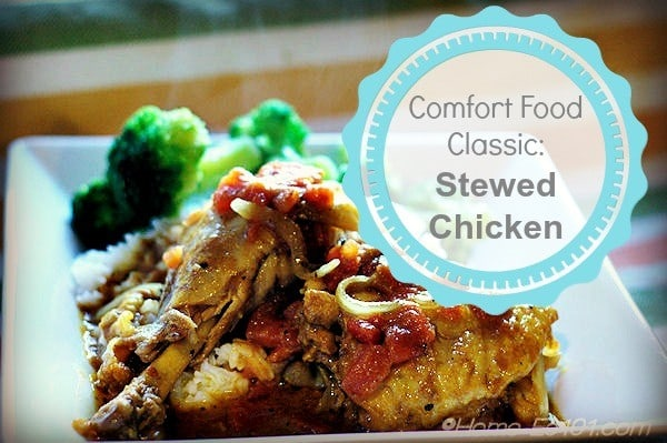 Stewed Chicken: Comfort Food Classic