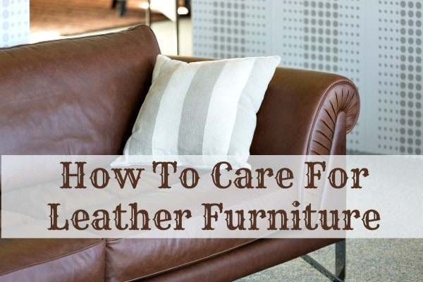 how to care for leather furniture