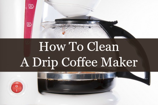 cleaning coffee maker with vinegar how to use vinegar and lemon to clean a coffee maker 31151