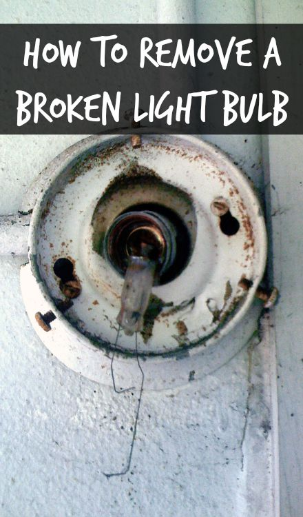 how to remove a broken light bulb - home ec 101