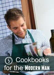 Five Cookbooks for the Modern Man