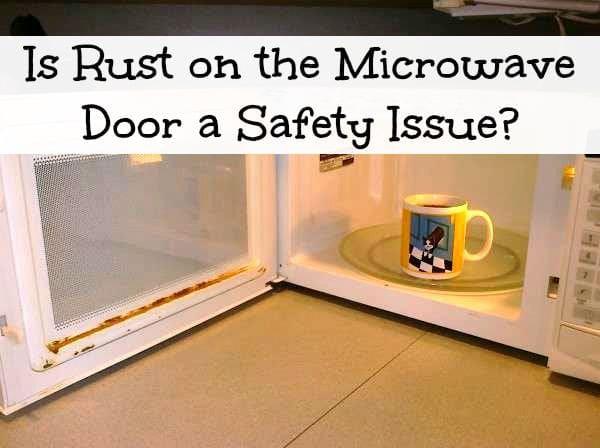 Rust On Microwave Door