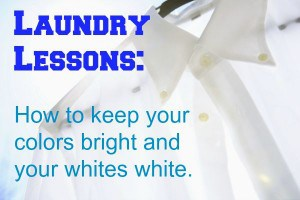 Laundry Lessons: Colors Bright and Whites White