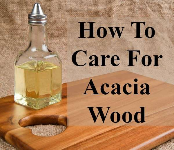 How to Care for Acacia Wood - Home Ec 101