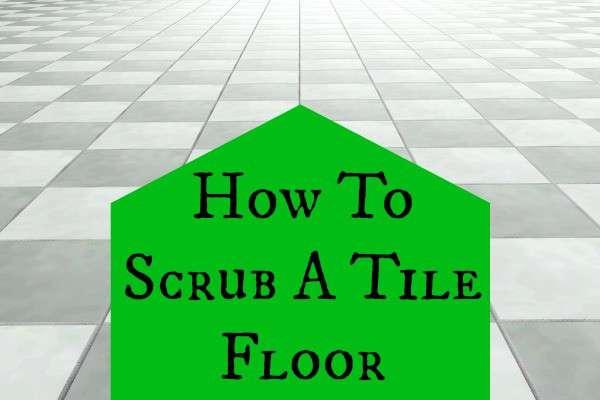scrub a tile floor