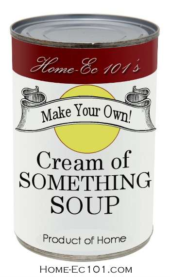 Make Your Own Cream of Something Soup