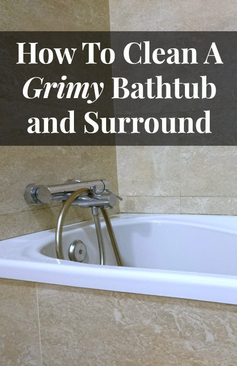Clean Grimy Bathtub