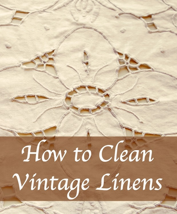 how to clean vintage linens