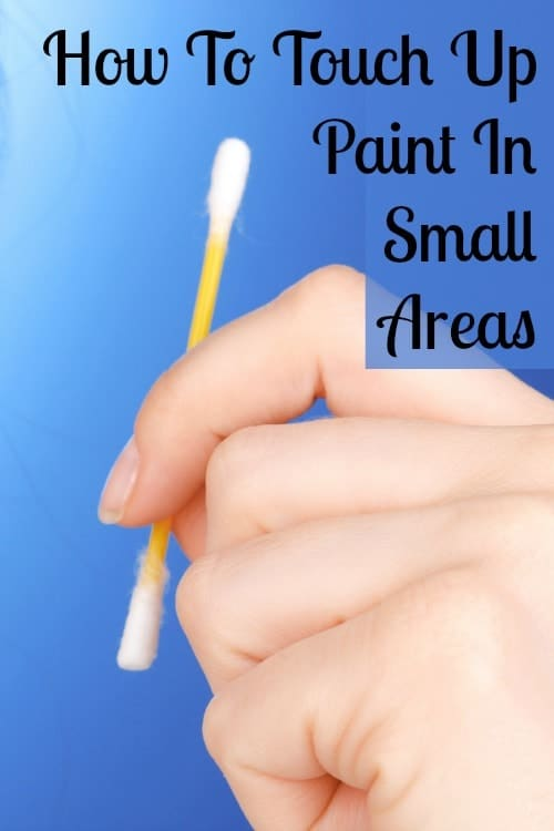 how to touch up paint in small areas