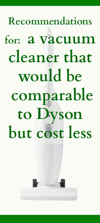 comparable to Dyson but costs less