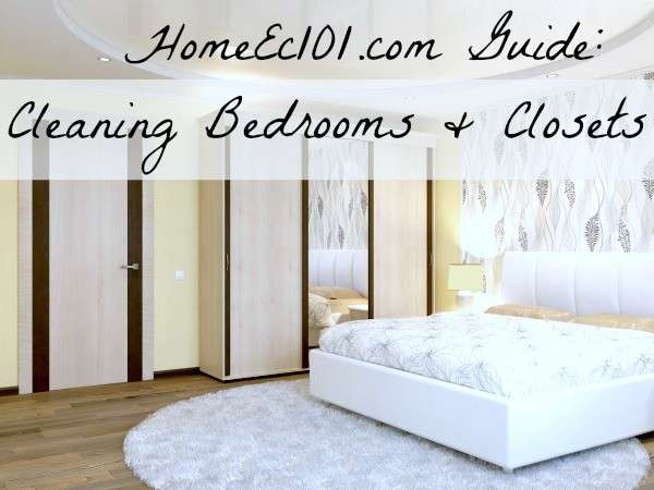 bedroom and closet cleaning