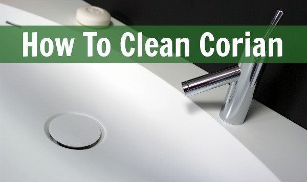How To Clean Corian Home Ec 101
