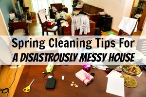 spring cleaning a messy house