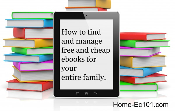 How to find and manage free and cheap ebooks for the entire family