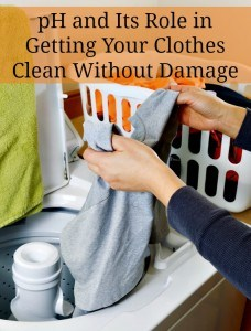 pH and Its Role in Getting Your Clothes Clean Without Damage